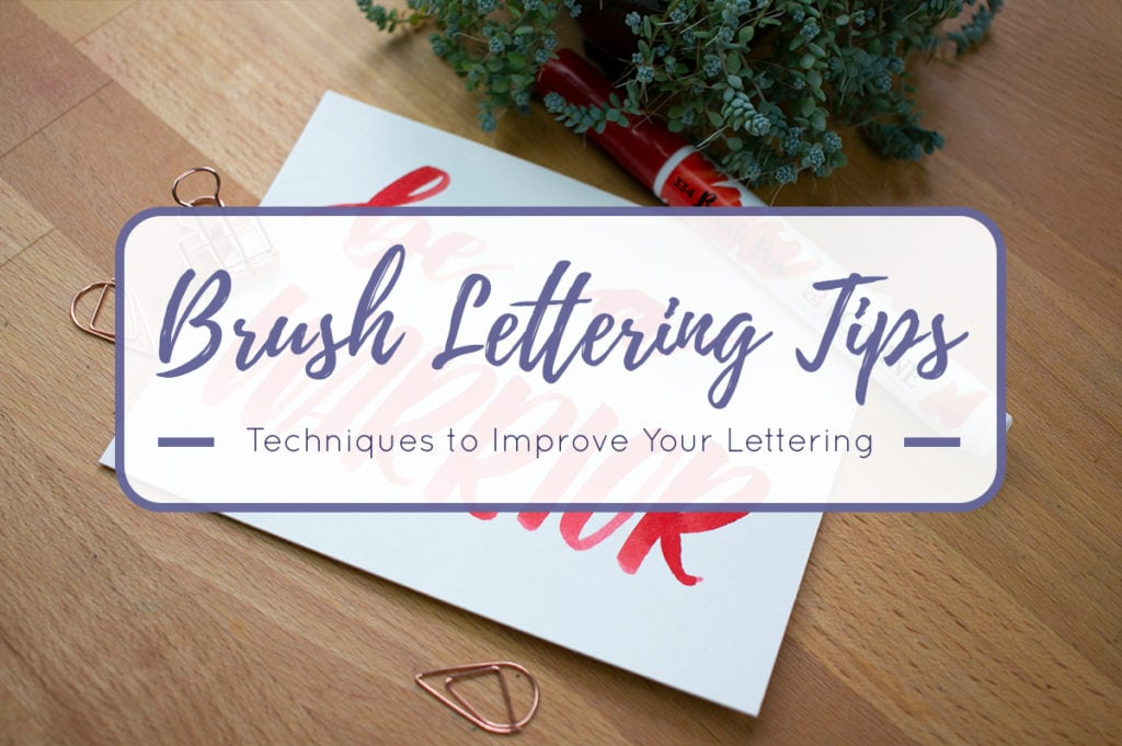 Brush Lettering Tips cover graphic with image of lettered quote on desk