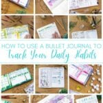 image collage of habit tracker pages with text How to Use a Bullet Journal to Track Your Daily Habits