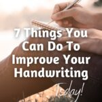 Person sitting in the grass with pen and notebook with text 7 Things You Cam Do To Improve Your Handwriting