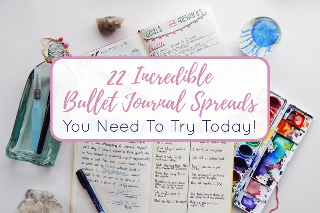 22 Bullet Journal Spreads You Need to Try Today Cover Photo