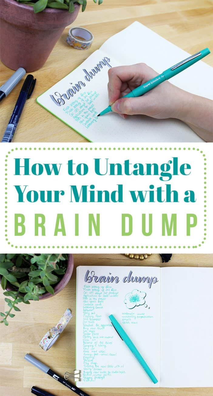 When your mind becomes cluttered and crazy, it's time to clean it out. One easy method to do that is to write out a brain dump! This quick technique for list-lovers is a wonderful way to release some of the pressure in your mind and take a deep breath to assess.