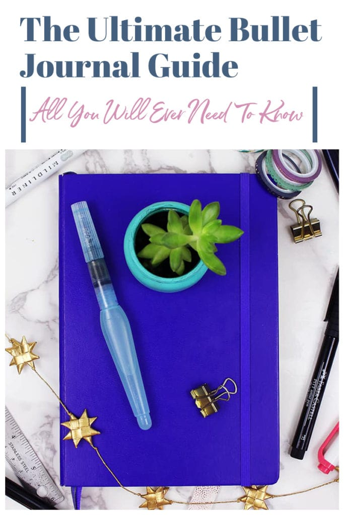 The Ultimate Bullet Journal Guide for Beginners and Beyond (2019)