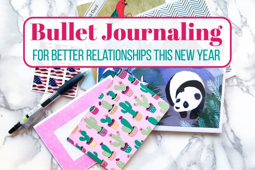 Bullet Journaling for Better Relationships this New Year header image.