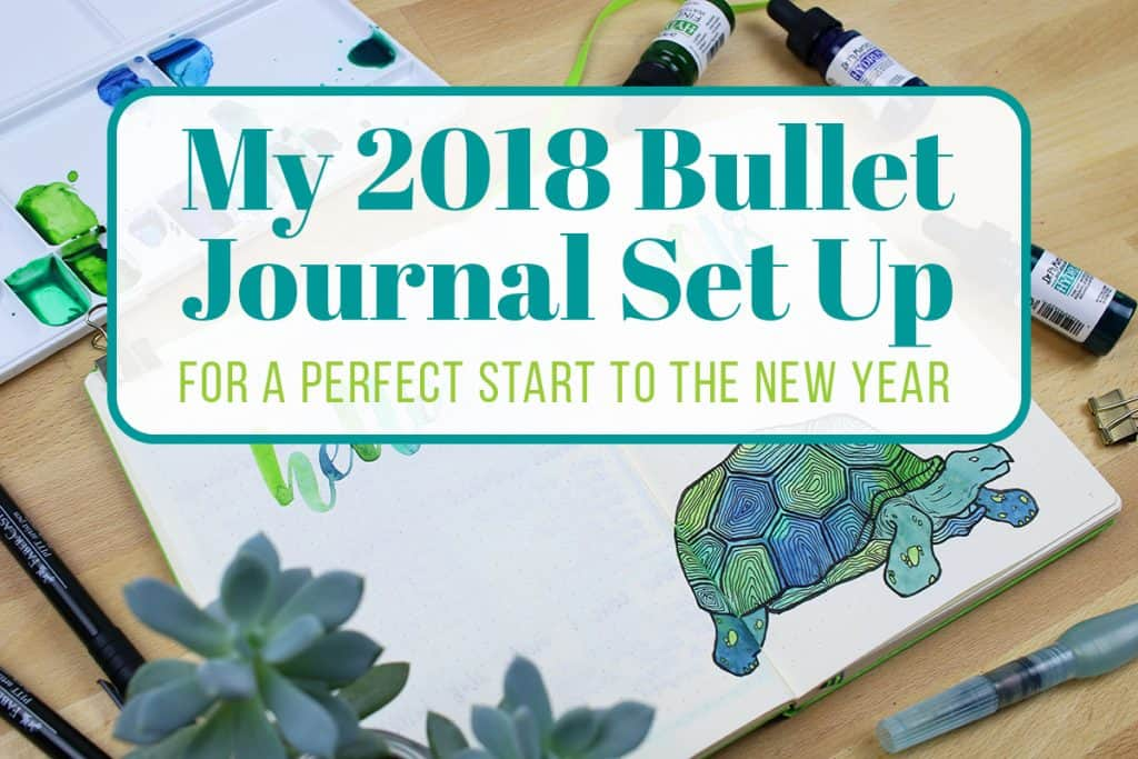 My 2018 Bullet Journal Setup