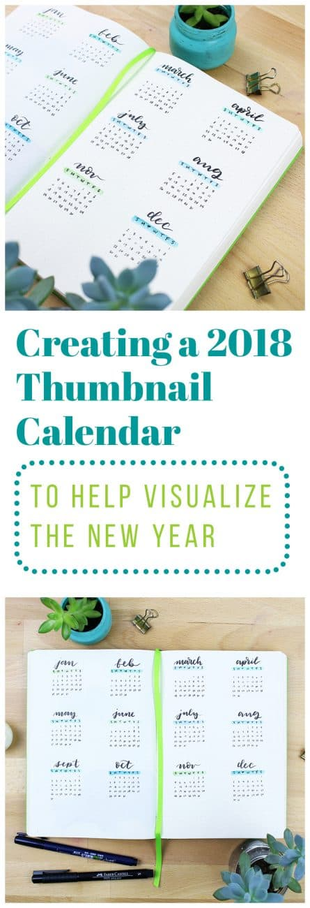 There are a million fun things you can add to your 2018 bullet journal, and they can get pretty complex. That's why I like to take a step back and do something as simple as this 2018 thumbnail calendar to help me wrap my head around the new year!