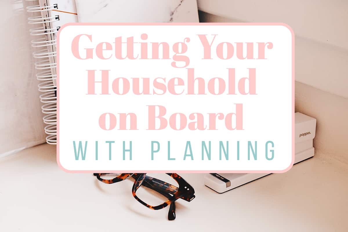 household on board with planning