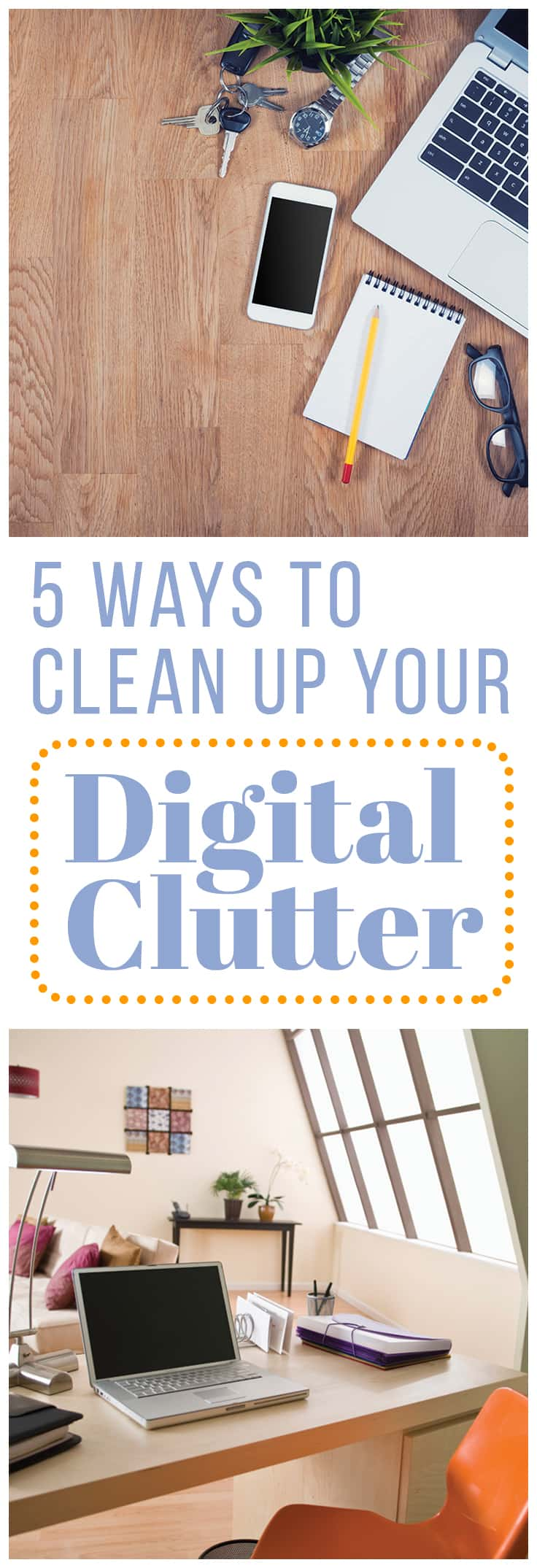 Most people can't work well in a cluttered space. Eliminating physical clutter and creating a cozy and inspiring workspace is a great way to get more done, but there's one aspect of clutter that often gets overlooked: digital clutter.