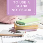 30 ways to use a blank notebook cover photo and Pin