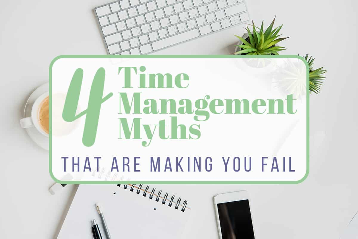 time management myths
