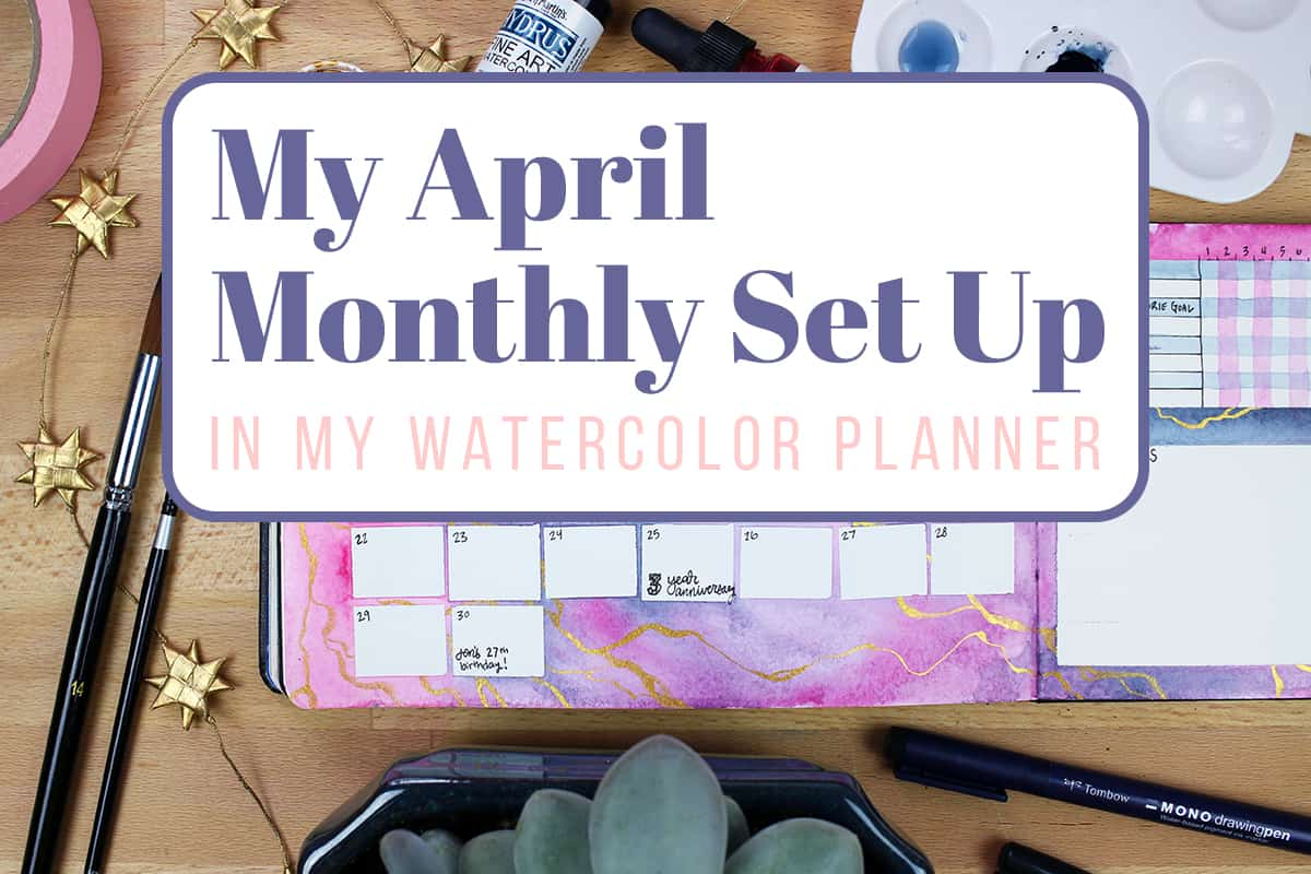 My April Monthly Set Up