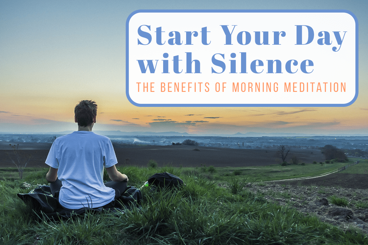 Benefits of Morning Meditation Title Image