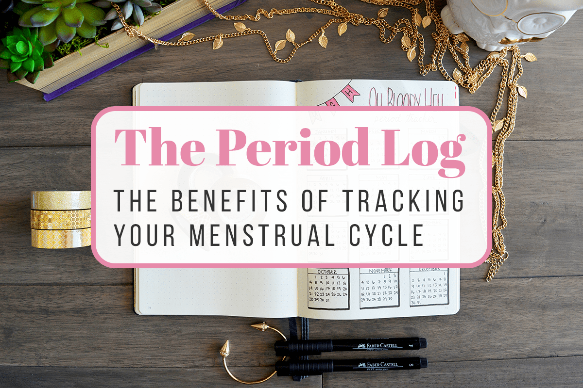 Title Image: The Period Log The Benefits of Tracking Your Menstrual Cycle
