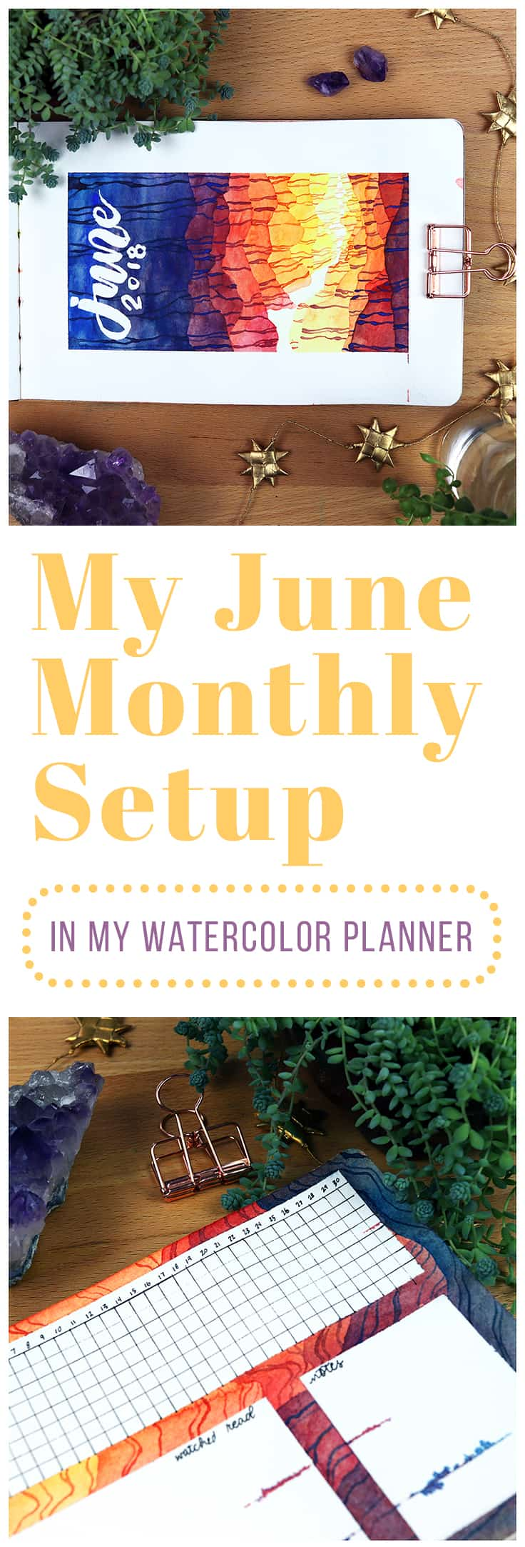June... what a wonderful month! There are lots of reasons why I enjoy the month of June. First and foremost, June is my birth month! June is also the sixth month of the year, meaning that we're nearly halfway through 2018. That makes June a perfect time to reevaluate your new year's resolutions.  Click the pin to see the setup and check out the materials I used! #bulletjournal #watercolorplanner #bulletjournalmonthly #planner