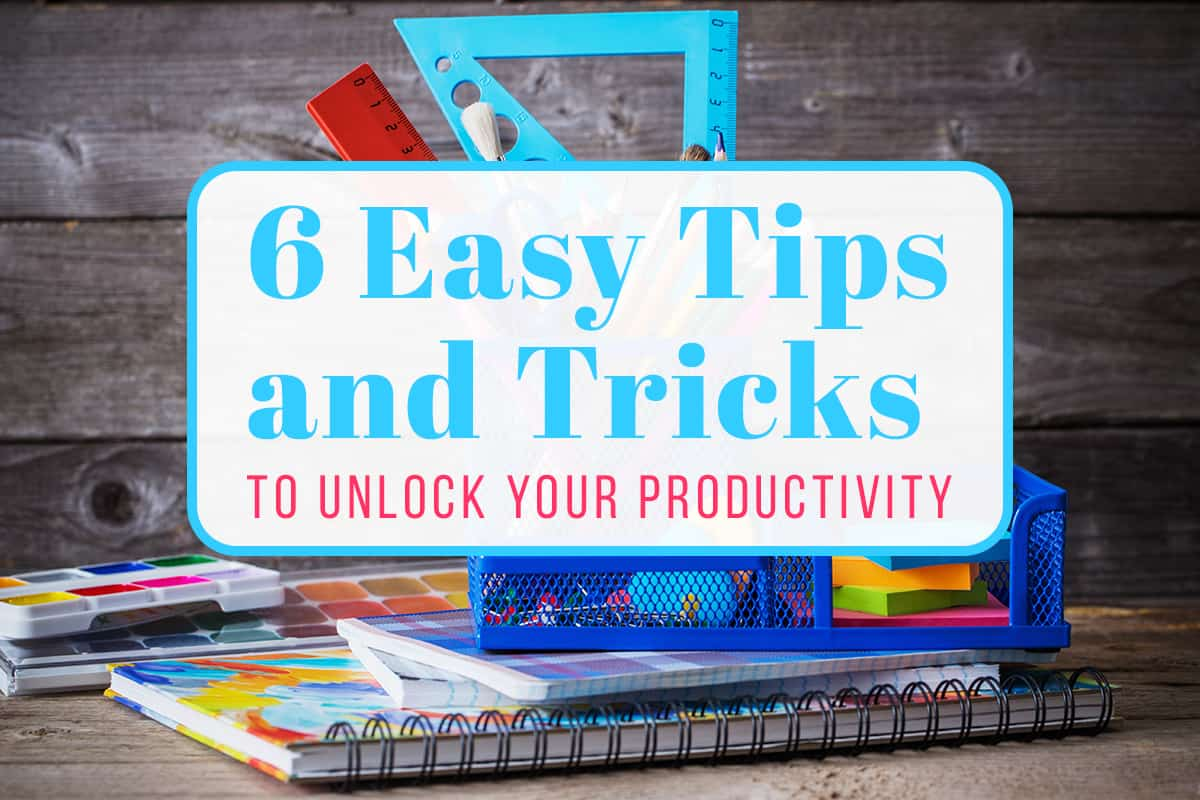 6 Easy Productivity Tips and Tricks Cover Photo
