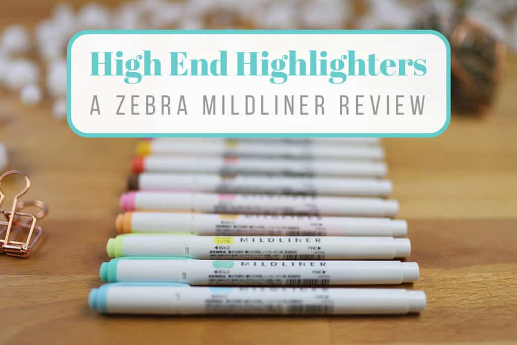 zebra mildliner review