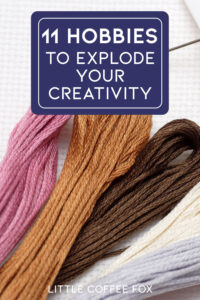 11 Creative Hobbies to Explode Your Creativity Cover Photo and Short Pin