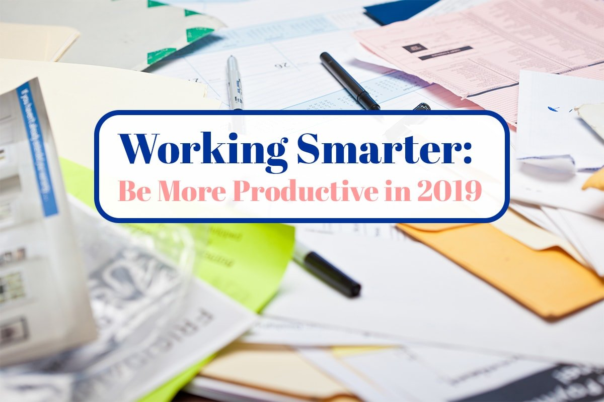 Be More Productive in 2019 Cover Photo