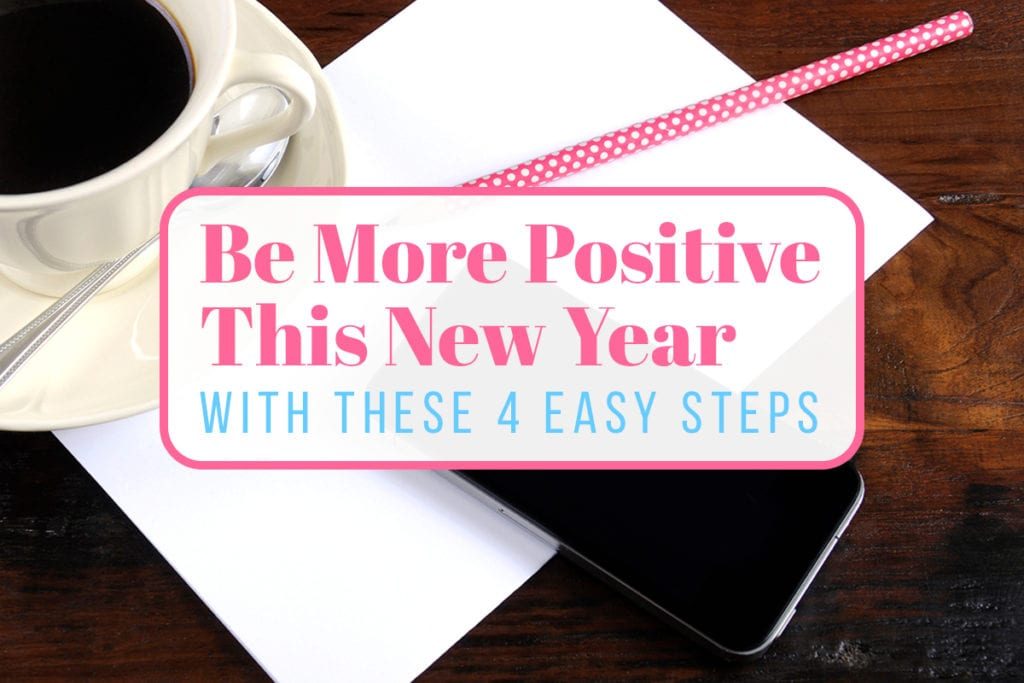 Four ways to be more positive in 2019 Cover Photo