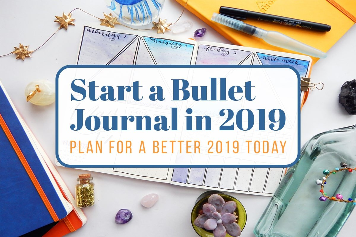 Start a Bullet Journal in 2019