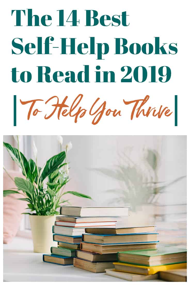 2019 is just around the corner! If you are anything like me, you are planning to level up and dominate the new year with the use of self-help books. You want to learn new things, improve your wellbeing, and brighten your days with inspirational words that will lead to a renewed purpose for living.  #selfhelpbooks #selfcare #newyearnewyou