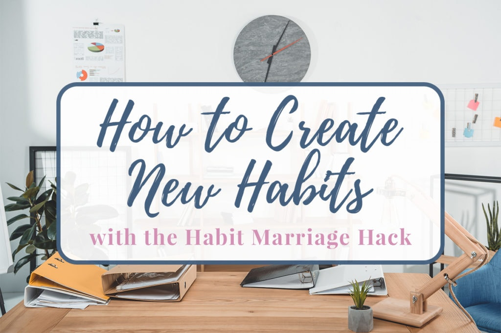 How to Create New Habits title text over a clean modern office space.
