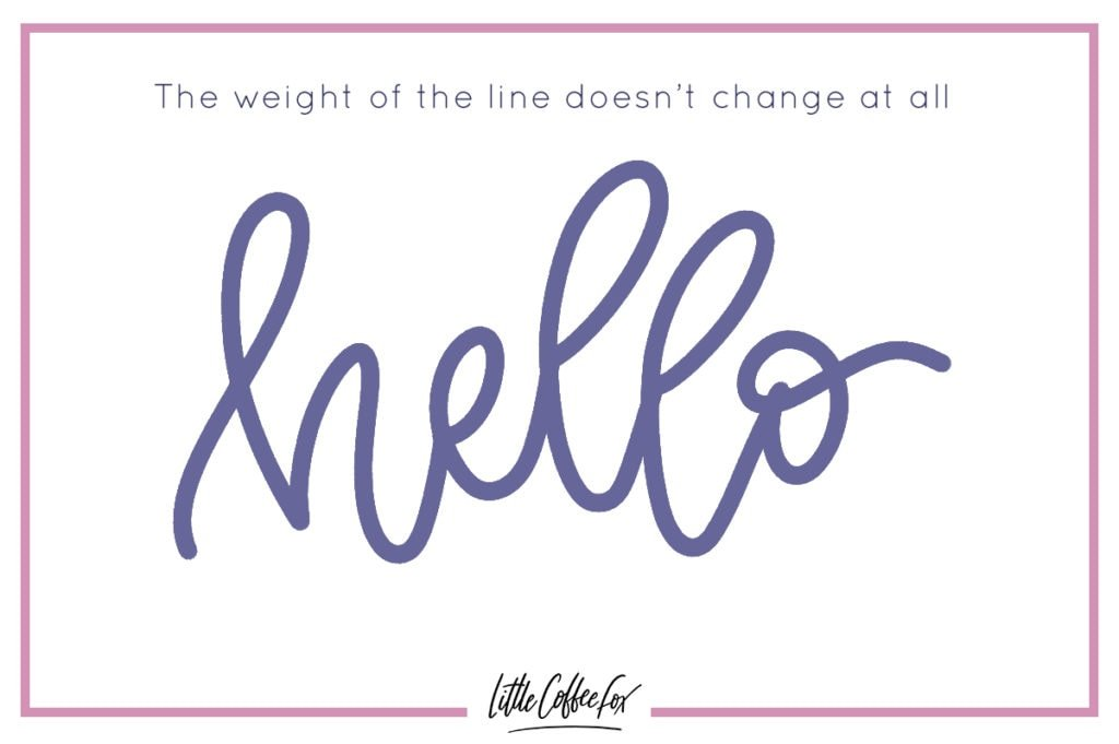 Brush Lettering Tips showcasing no variation in lettering pressure.