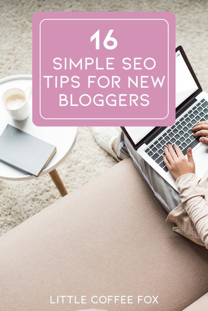 16 Simple SEO Tips For New Bloggers Cover Photo and Pin