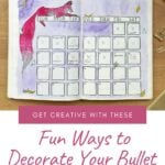 calendar in a bullet journal with drawing of a fox with text Get Creative With These Fun Ways to Decorate Your Bullet Journal