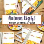 image collage of autumn light weekly spread with text overlay